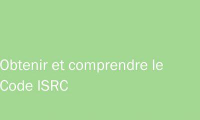 Code ISRC : Comment l'obtenir et comprendre son utilité