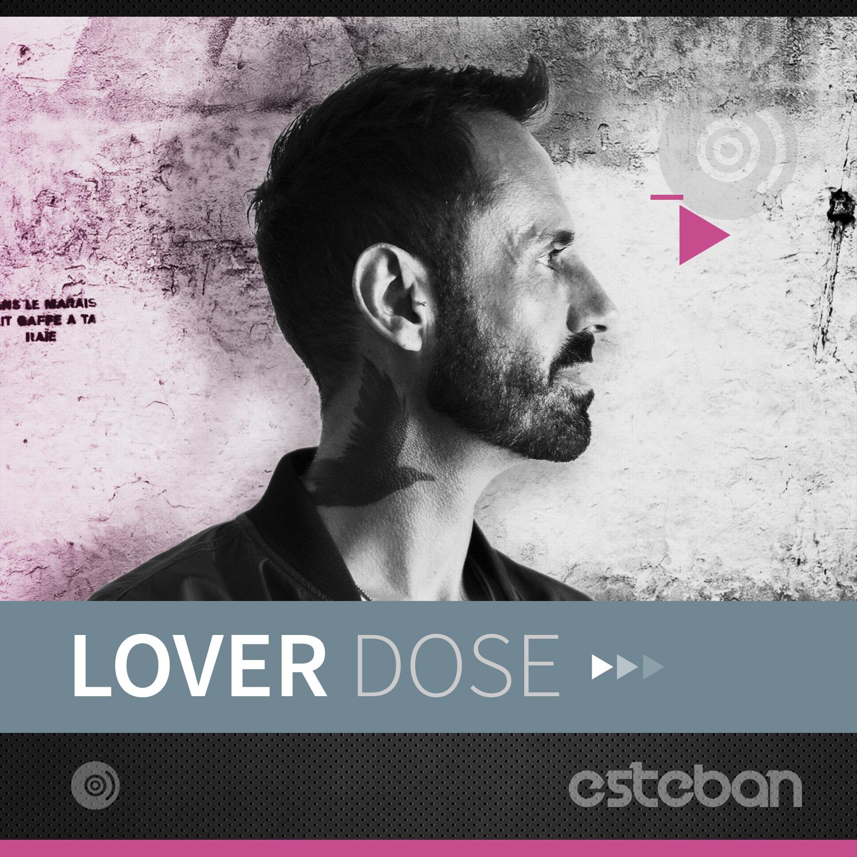 Estebann Loverdose